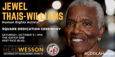 Jewel Thais-Williams Square Dedication Ceremony tickets