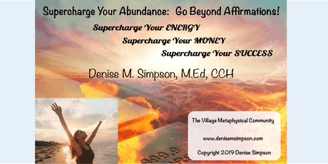 Supercharge Your Abundance: Go Beyond Affirmations tickets
