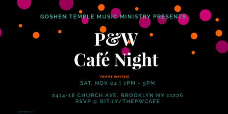 P&W Café Night @ Goshen tickets