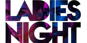 LADIES FREE ALL NIGHT! LADIES NIGHT! BIG TIGGER &...