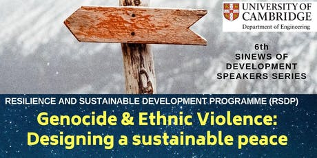 Genocide & Ethnic Violence: Designing a Sustainable Peace tickets