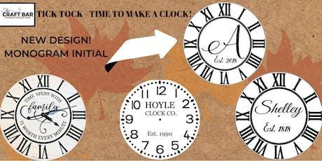 TICK TOCK - MAKE A CLOCK!  tickets