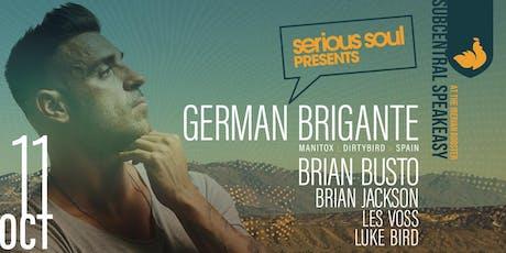GERMAN BRIGANTE (DIRTYBIRD | MANITOX | SPAIN) in THE BASEMENT tickets