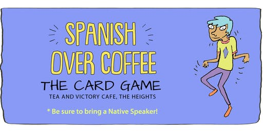 Spanish Over Coffee Card Game - Bring a Native Speaker!