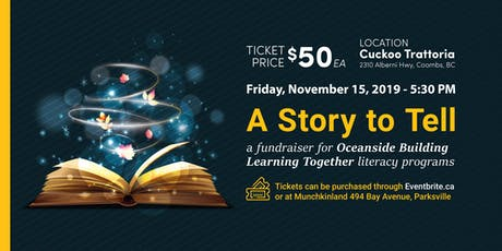 A Story to Tell - In Support of Oceanside Building Learning Together tickets