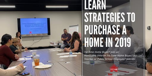 1st Time Home Buyer Party - Learn Strategies to Purchase A Home in 2019/2020