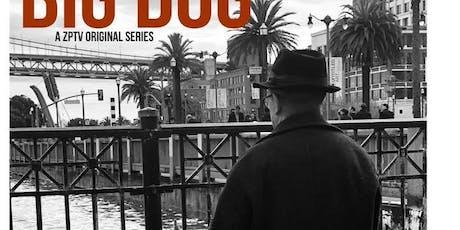 BIG DOG - World Premiere tickets