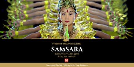 SAMSARA • Buddhist Inspired Cinema Series tickets