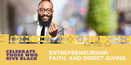 Keeping Money in our Communities: Entrepreneurship, Faith  & Direct Giving tickets