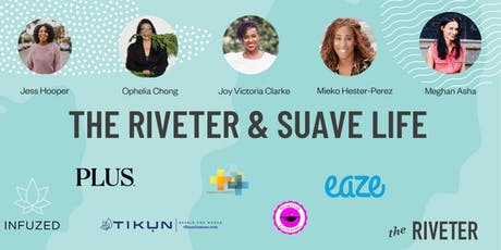 The Riveter & Suave Life Dinner Series | Marina Del Rey tickets