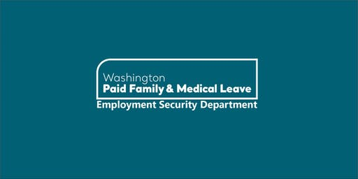 Paid Family & Medical Leave: Employer General Overview