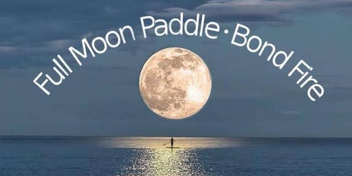 Full Moon Paddle board Adventure & Bonfire