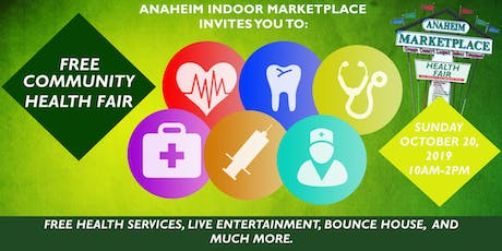 Free Health Fair at Anaheim Marketplace tickets