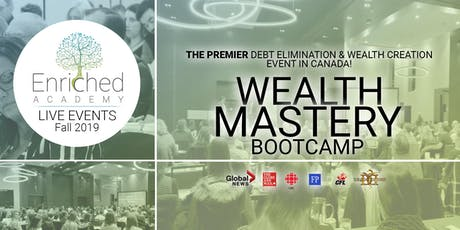 Wealth Mastery Bootcamp Markham  tickets