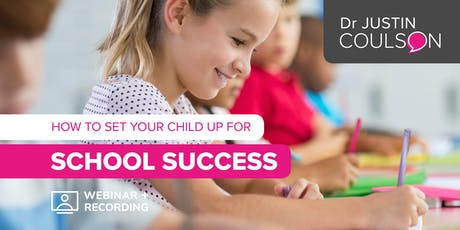 How to Set your Child up for School Success tickets