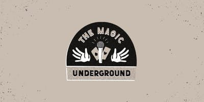 The Magic Underground: Magic Open Mic