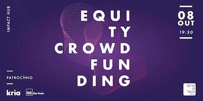 Financiando um novo negócio: Equity Crowdfunding