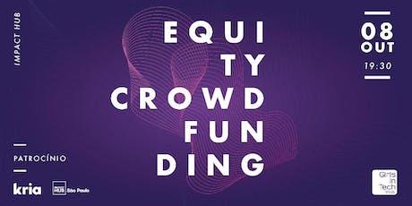 Financiando um novo negócio: Equity Crowdfunding ingressos