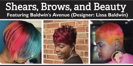 Shears, Brows, and Beauty - Fall Premier Hair and Fashion Show  tickets