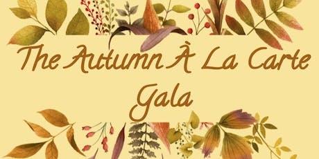 2019 Autumn A La Carte Gala tickets