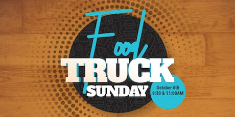 Food Truck Sunday -- Southridge Church (9:30AM & 11:00AM) tickets