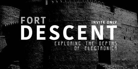 FORT DESCENT VII: Return to The Fort tickets