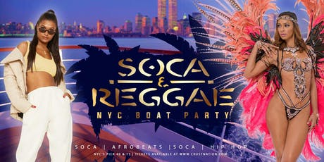 Soca & Reggae Boat Party NYC Yacht Cruise: Saturday September 21st tickets