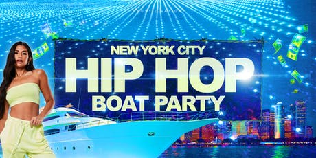 The #1 HIP HOP Boat Party NYC Yacht Cruise Friday tickets