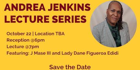 Andrea Jenkins Lecture & Reception w/ J Mase III & Lady Dane Figueroa tickets