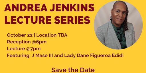 Andrea Jenkins Lecture & Reception w/ J Mase III & Lady Dane Figueroa