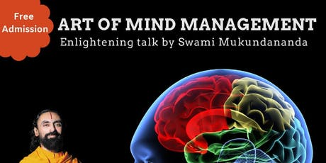 Art of Mind Management by Swami Mukundananda tickets