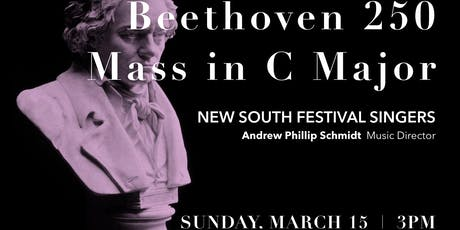 Beethoven MASS IN C with New South Festival Singers & Orchestra tickets