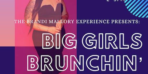 Big Girls Brunchin'