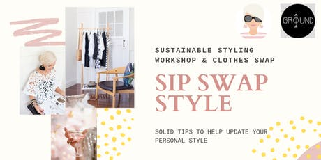 SIP SWAP STYLE - WORKSHOP tickets