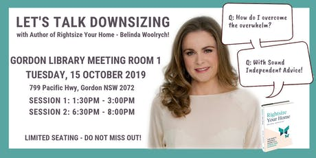 DOWNSIZING & DECLUTTERING INFORMATION SESSIONS tickets