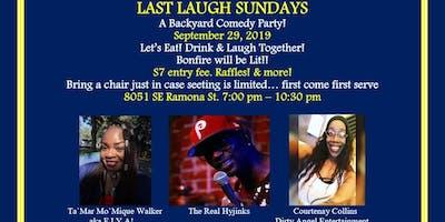 Last Laugh Sunday Backyard Comedy Jam
