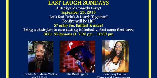 Last Laugh Sunday Backyard Comedy Jam