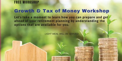 GROWTH & TAX OF MONEY FREE LUNCH WORKSHOP