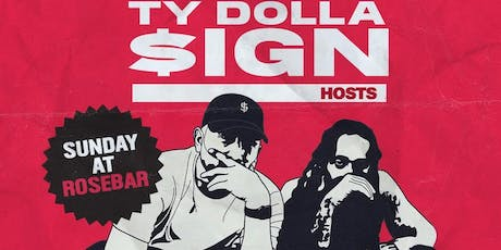 TY $ SIGN Official Concert After Party at ROSEBAR SUNDAYS tickets