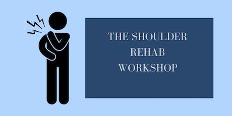 The Shoulder Rehab Workshop tickets