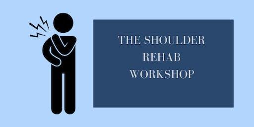 The Shoulder Rehab Workshop