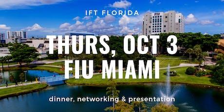 IFT Florida Dinner at FIU Miami - October 3, 2019 tickets