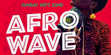 AFRO WAVE: Day Party @ Mojito Lounge tickets
