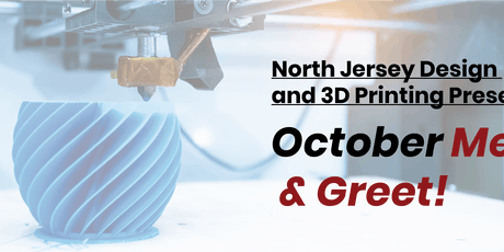 North Jersey Design and 3D Printing Networking Event tickets