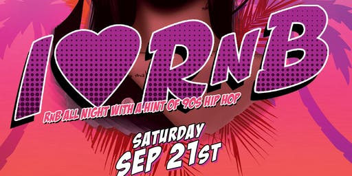 I LOVE RnB ~ Party of the Year!