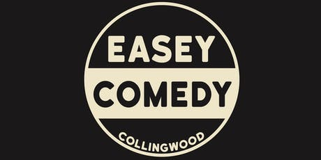 EASEY COMEDY - FRIDAY 4 OCTOBER tickets