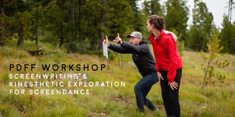 PDFF Workshop: Screenwriting & Kinesthetic Exploration for Screendance tickets