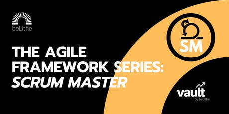 The Agile Framework Series: Scrum Master tickets