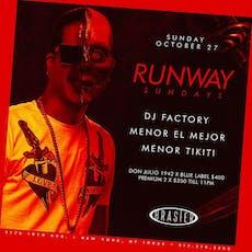 Runway Sundays @Brasier.nyc ~ DJs Factory + Menor el Mejor + Menor Tikiti tickets