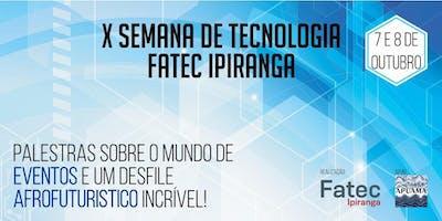 Eventos de Sustentabilidade - X Semana de Tecnologia Fatec Ipiranga